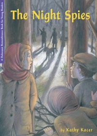 The Night Spies by Kathy Kacer http://secondstorypress.ca/books/100-the-night-spies