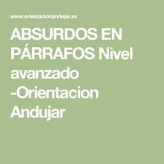 ABSURDOS EN PÁRRAFOS Nivel avanzado -Orientacion Andujar