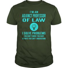 Adjunct Professor Of Law I Solve Problem Job Title Shirts #gift #ideas #Popular #Everything #Videos #Shop #Animals #pets #Architecture #Art #Cars #motorcycles #Celebrities #DIY #crafts #Design #Education #Entertainment #Food #drink #Gardening #Geek #Hair #beauty #Health #fitness #History #Holidays #events #Home decor #Humor #Illustrations #posters #Kids #parenting #Men #Outdoors #Photography #Products #Quotes #Science #nature #Sports #Tattoos #Technology #Travel #Weddings #Women