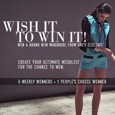 Help me WIN my Ultimate She's Electric Wishlist! Please vote for me! Thanks