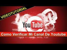 Como Verificar Mi Canal de Youtube