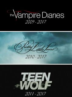 The Vampire Diaries‍♀️, Pretty Little Liars I dont care about Teen Wolf but geeze 2017 was the funeral year of great shows!