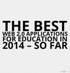 The Best Web 2.0 Applications For Education In 2014 – So Far #edtech #elearning