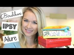 Unboxing Ipsy, Allure, Birchbox Subscription Boxes
