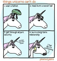 Things Unicorns Can't do