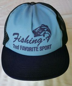 0f778e85d65 Vintage Fishing 2nd Favorite Sport Snapback Cap Truckers Hat hunting  camping USA  Trucker