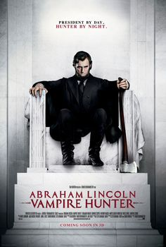 Abraham Lincoln: Vampire Hunter , starring Benjamin Walker, Rufus Sewell, Dominic Cooper, Anthony Mackie. Abraham Lincoln, the 16th President of the United States, discovers vampires are planning to take over the United States. He makes it his mission to eliminate them. #Action #Fantasy #Horror #Thriller