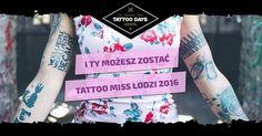 Posiadasz fajne tatuaże? Nie boisz się błysku fleszy? Zgłoś swój udział w wyborach Tattoo Miss Łodzi 2016!   Więcej dowiesz się z linku poniżej: www.tattoodays.pl/lodz/news/tattoo_miss_lodzi_2016   Wyślij swoją kandydaturę organizatorowi jako PW na fanpage Tattoofestival Łódź   Powodzenia! ;)