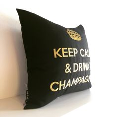 Keep Calm And Drink, Chill, Throw Pillows, Drinks, Cushions, Drinking, Beverages, Drink, Beverage