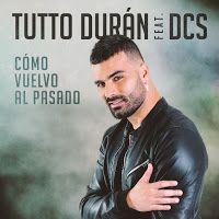 """RADIO   CORAZÓN  MUSICAL  TV: TUTTO DURÁN PRESENTA SU PRIMER SINGLE """"CÓMO VUELVO..."""