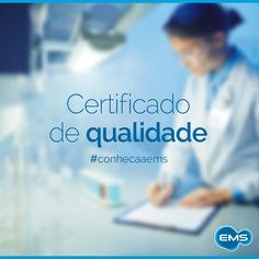 Em 2001, a EMS conquistou a Certificação Internacional NBR ISO 9001, o que atesta a qualidade dos produtos, a confiabilidade e segurança dos processos de fabricação, controle e distribuição. #conheçaaEMS