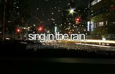 bucket list before i die! I will do that the next time it rains