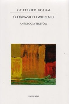 O obrazach i widzeniu. Antologia tekstów - jedynie 38,05zł w matras.pl