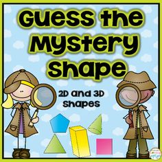 "2D and 3D Shapes ""Guess my Mystery Shape"" : Practice 2D and 3D shapes with this fun activity where students are given a set of clues to guess the mystery shape.It includes 24 question cards. Vocabulary words included:verticesedgesanglessidesfacesflat surfacesquadrilateralsstacksrollsplane shapesolid shapeHope you and your students enjoy."