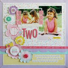 She Is Two *Scrapbook Trends April by Laura Vegas Jones Jones alissa Peas in a Bucket Birthday Scrapbook Layouts, Scrapbook Sketches, Scrapbook Page Layouts, Baby Scrapbook, Scrapbook Paper Crafts, Scrapbook Albums, Scrapbook Cards, Scrapbooking Ideas, Picture Scrapbook