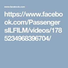https://www.facebook.com/PassengersILFILM/videos/1785234968396704/