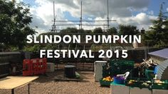 This video is about Slindon Pumpkins 2015