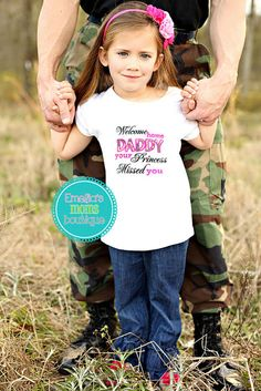 a034c368 Welcome Home Daddy Welcome Home Daddy, Dad To Be Shirts, Shirts For Girls,