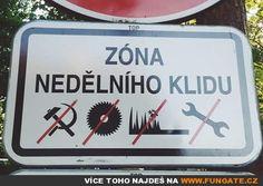 Zóna nedělního klidu Jokes, Funny Memes, Humor, History, Signs, Funny Stuff, Pictures, Funny Things, Photos