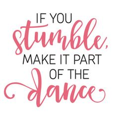 Silhouette Design Store - View Design if you stumble dance phrase Silhouette Design, Silhouette Cameo Projects, Dance Silhouette, Jean Giraud, Dance Quotes, Me Quotes, Quotes About Dance, Woodblock Print, Celtic
