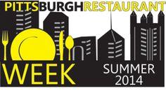 Pittsburgh Restaurant Week Summer 2014 is returning August 11-17, 2014!!!