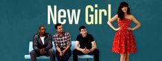 Everything I Need to Know, I Learned From New Girl (Season 1)