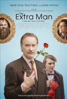 THE EXTRA MAN (Kevin Kline, Paul Dano, John C. Reilly); Director: Shari Springer Berman Robert Pulcini; Trailer and official Website: http://www.theextramanmovie.com/