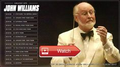 John Williams Best Of l John Williams Soundtrack Playlist 17 l John Williams Soundtrac Full Album  John Williams Best Of l John Williams Soundtrack Playlist 17 l John Williams Soundtrac Full Album John Williams Bes