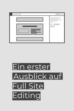 Die aktuelle Version des Gutenberg Plugins bringt die im experimentellen Status befindliche Funktion zur Bearbeitung der kompletten Seite. Damit rückt Gutenberg einen großen Schritt in Richtung Page Builder. Wordpress, Company Logo, Logos, Interesting Facts, Logo