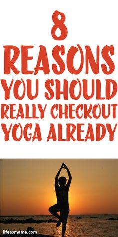 8 Reasons You Should Really Checkout Yoga Already