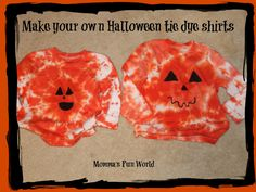 Momma's Fun World: Make your own Tie Dye Pumpkin shirt