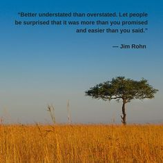 """Better understated... "" #original #quote #jimrohn Original photograph taken in Kenya by Rich Turley"