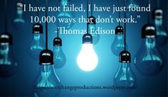 """Need some Monday Motivation to start your week off? Just remember: """"I have not failed, I have just found 10,000 ways that don't work."""" Thomas Edison Click to read the rest of my thoughts on the subject."""