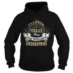 I Love PERALEZ PERALEZYEAR PERALEZBIRTHDAY PERALEZHOODIE PERALEZNAME PERALEZHOODIES  TSHIRT FOR YOU T-Shirts