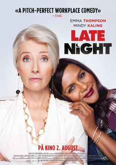 Late Night Directed by Nisha Ganatra. With Emma Thompson, Mindy Kaling, John Lithgow, Hugh Dancy. A late night talk show host suspects that she may soon lose her long-running show. Night Film, Late Night Movies, Night Show, Emma Thompson, Mindy Kaling, Latest Movies, New Movies, Movies To Watch, Movies Online