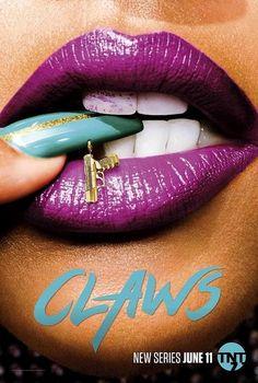 Claws - Saison 1 [COMPLETE]