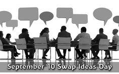 September 10 Swap Ideas Day