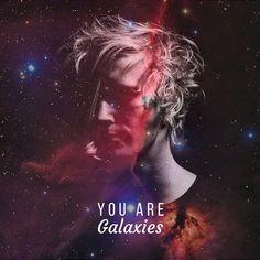 You Are Galaxies #YouAreGalaxies #Spiritual #Love