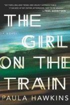 The Girl on the Train Paula Hawkins 2013, Penguin GroupNone