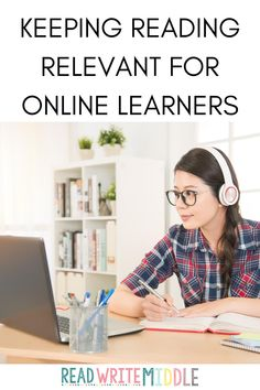 Keeping reading relevant for online learners- image of student learning online Middle School Reading, Middle School Classroom, High School, Reading Skills, Teaching Reading, Student Images, Reading Passages, Reading Comprehension, Teacher Blogs