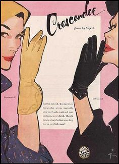 1950s ~ Vintage Advertisments ~ Crescendoe gloves