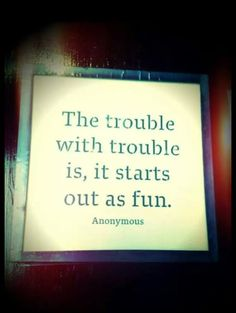 Good Trouble!