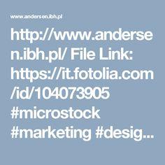 http://www.andersen.ibh.pl/ File Link: https://it.fotolia.com/id/104073905 #microstock #marketing  #design #WebContent #SEO #csstemplates #HTML5 #Websites