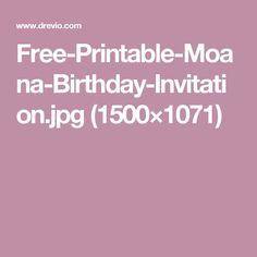 Free-Printable-Moana-Birthday-Invitation.jpg (1500×1071)