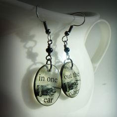 LABOR DAY SALE in one ear ,out the other resin earrings,sarcastic humor earrings,sepia. $10.50, via Etsy.