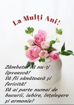 Birthday Wishes, Birthday Cards, Happy Birthday, An Nou Fericit, Diy And Crafts, Lily, Place Card Holders, Martie, Rose