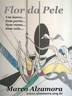Flor da Pele: A Pátria Amada está com TOC (Portuguese Edition) by Marco Alzamora http://www.amazon.com/dp/B018WQFTEK/ref=cm_sw_r_pi_dp_9Hwywb1WXKYFT