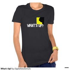 What's Up? Shirts