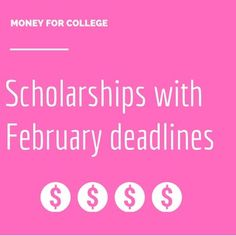 College scholarships and contests with February 2015 deadlines