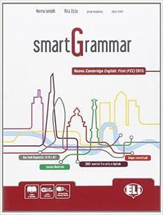 Smartgrammar. Con espansione online. LibroLIM. Con DVD. Per le Scuole superiori
